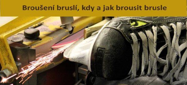 Broušení bruslí, kdy a jak brousit brusle