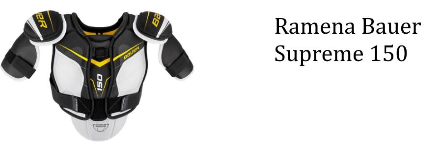 Ramena Bauer Supreme 150