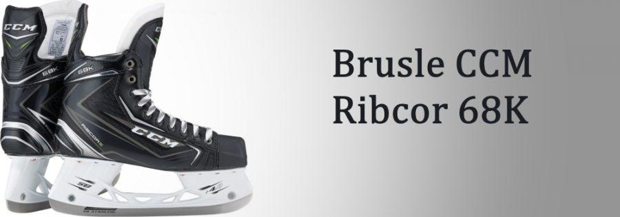Brusle CCM Ribcor 68K