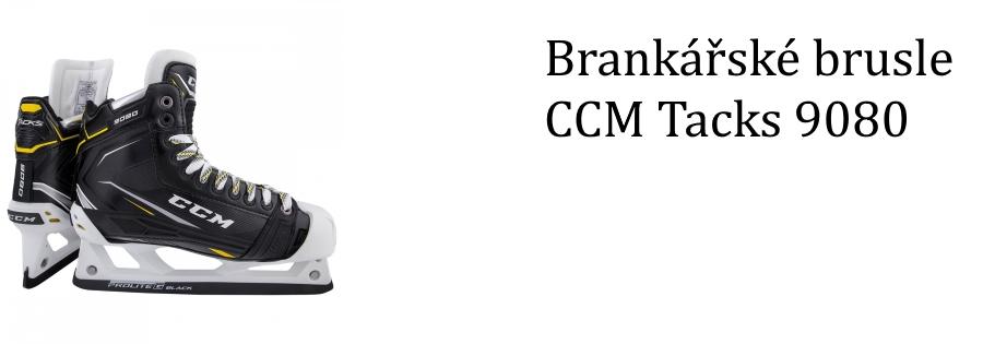 Brankářské brusle CCM Tacks 9080
